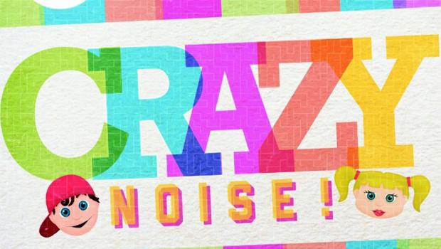 Make A Crazy Noise?