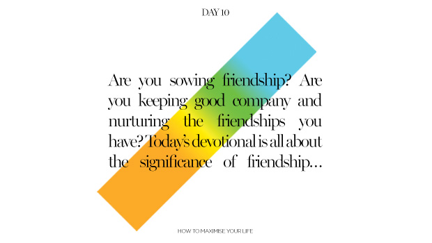 Day 10: The Power of Friendship