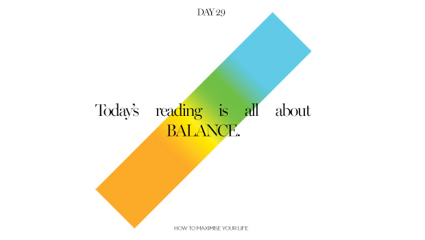Day 29: A Balanced Life