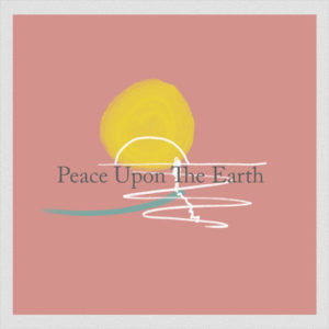Peace Upon The Earth