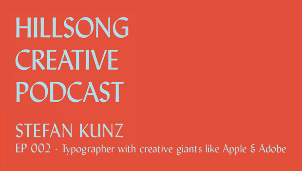 Hillsong Creative Podcast Ep 002