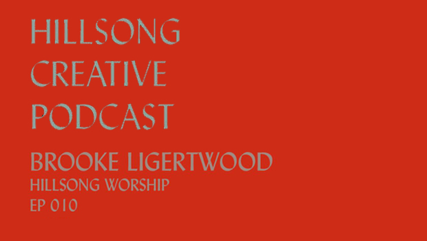 Hillsong Creative Podcast Ep 010