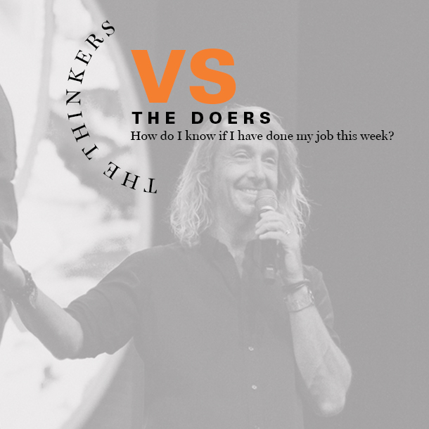 Doers vs Thinkers