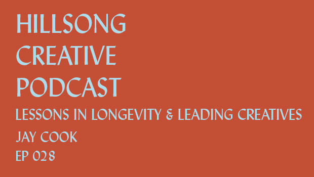 Hillsong Creative Podcast Ep 028