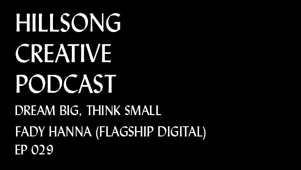 Hillsong Creative Podcast Ep 029