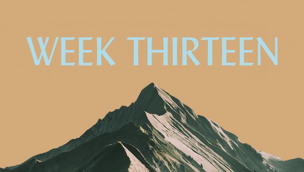 100 Days of Ascent: Week Thirteen