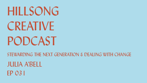 Hillsong Creative Podcast Ep 031