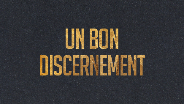 Jour 3 : Un bon discernement