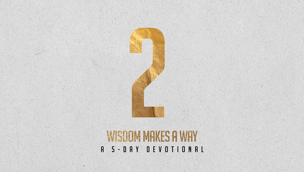 DAY 2: The Wisdom of Obedience