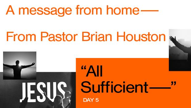 Day 5 - All Sufficient