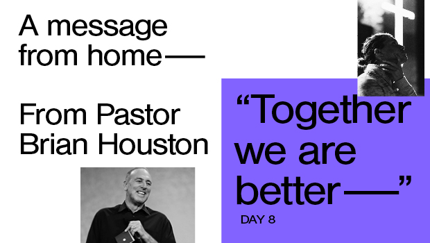 Day 8: Together We Are Better