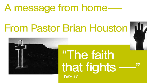 Day 12: The Faith That Fights
