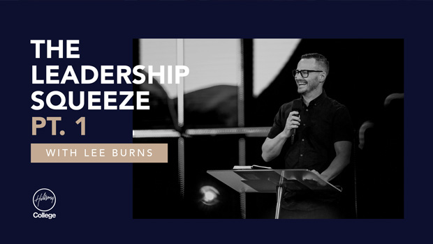 The Leadership Squeeze Pt. 1