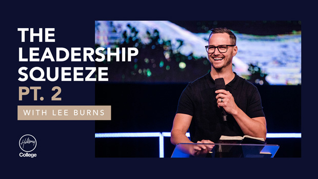 The Leadership Squeeze Pt. 2