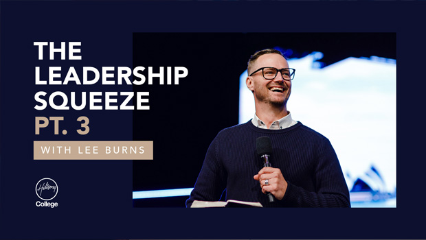 The Leadership Squeeze Pt. 3