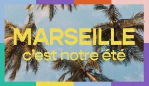 C'est Notre Été — Marseille