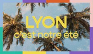 C'est Notre Été — Lyon