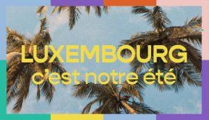 C'est Notre Été — Luxembourg