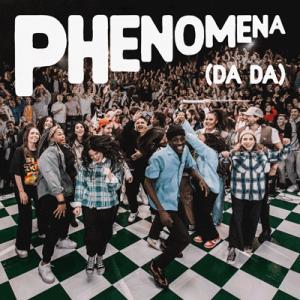 Phenomena (Da Da)