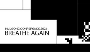 Hillsong Conference 2021