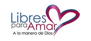 LIBRES PARA AMAR<br>Cursos para familias, novios y solteros