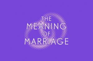 Meaning of Marriage Course