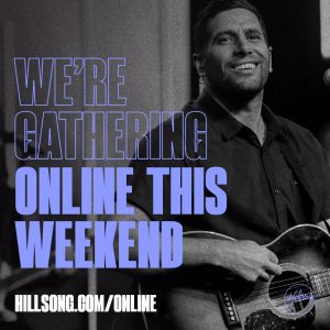 We are gathering ONLINE!