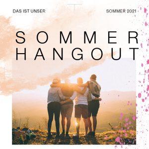 Sommer Hangout