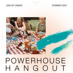 Powerhouse Hangout