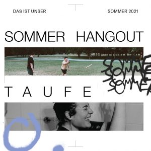Sommer Hangout & Taufe