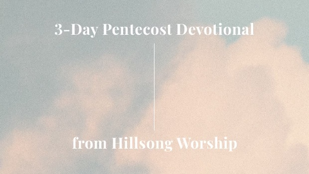 Day 3 Pentecost: Empowered to Build